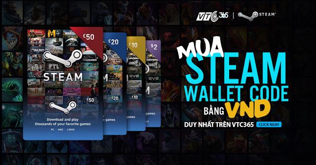 Mua thẻ Steam Wallet tại VTC Pay chính hãng, nhanh chóng, giá tốt