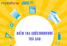 Mách bạn 4 cách kiểm tra cước Mobifone trả sau miễn phí