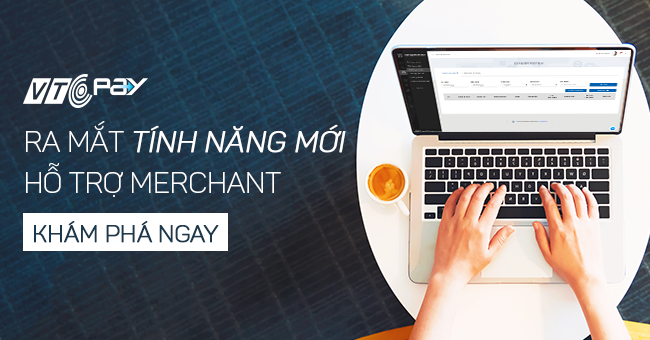 Tính năng tạo Profile Merchant tại Ví điện tử VTC Pay là gì?