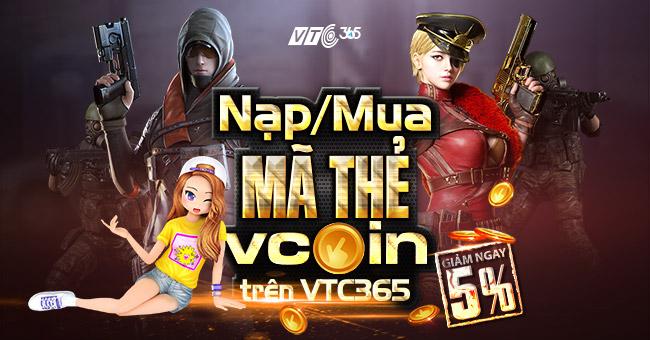 Nạp Vcoin giá rẻ chiết khấu 5% tại VTC365