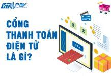 Cổng thanh toán điện tử là gì
