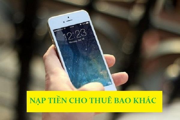 nap-tien-dien-thoai-cho-thue-bao-khac