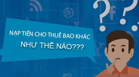 nap-tien-thue-bao-khac-vina