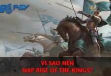vi sao nen nap Rise of the Kings