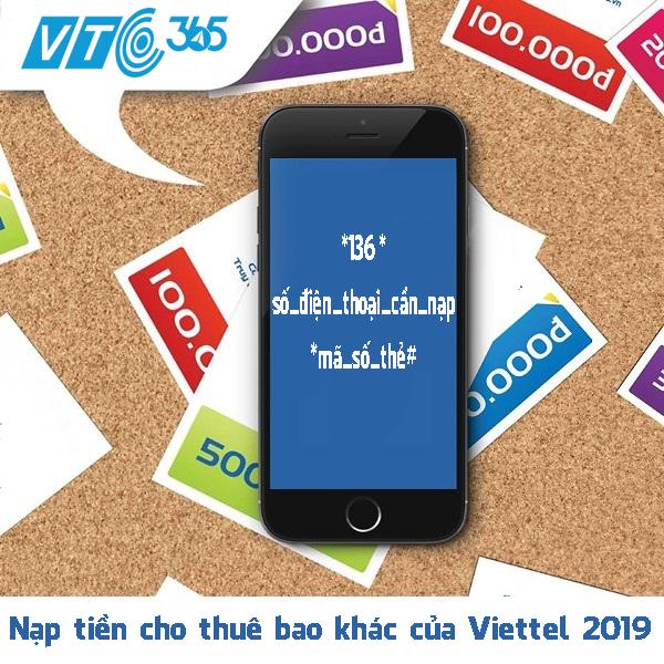 nạp tiền cho thuê bao khác của Viettel 2019