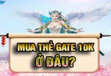 mua-the-gate-10k-o-dau-gia-re