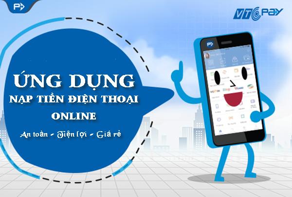 Nạp tiền điện thoại online siêu tốc với ứng dụng Ví điện tử VTC Pay