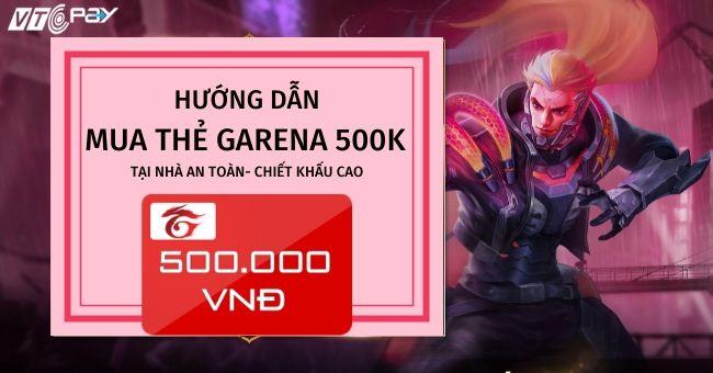 huong-dan-mua-the-garena-500K-tai-nha