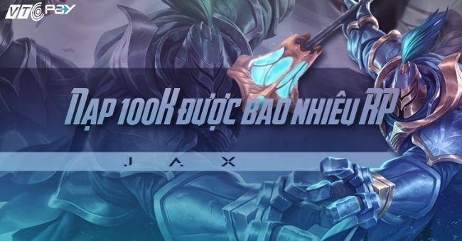 nap 100K garena duoc bao nhieu rp