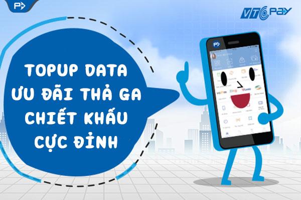 TOPUP Data với ưu đãi thả ga, chiết khấu cực đỉnh khi nạp Data Viettel 1 ngày, 1 tuần, 1 tháng