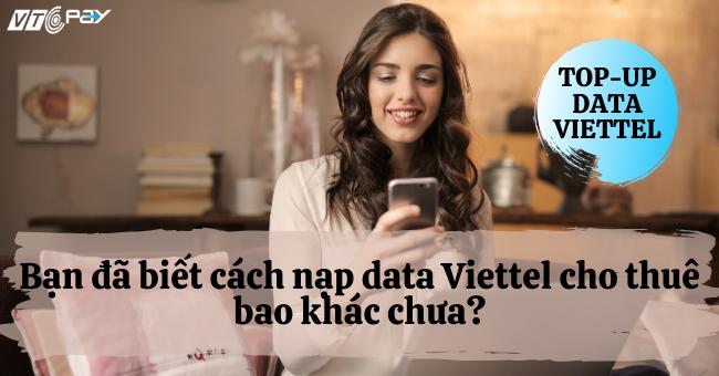 ach-nap-data-viettel-cho-thue-bao-khac-650X340