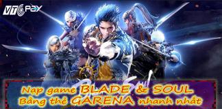 nap-game-blade-and-soul-bang-the-garena-nhanh-nhat