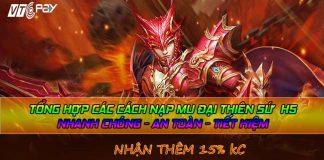 tong-hop-cach-nap-mu-dai-thien-sư-h5-nhanh-chong-an-toan